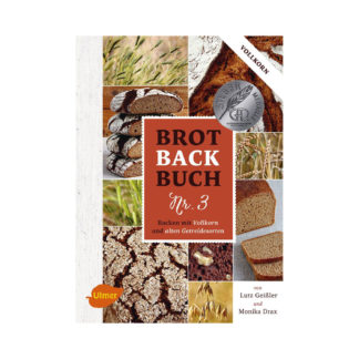 Brotbackbuch Nr. 3 von Lutz Geißler & Monika Drax