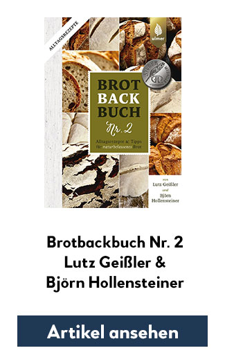 Brotbackbuch Nr. 2 - Alltagsrezepte & Tipps für naturbelassenes Brot